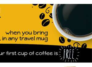 Get $1 coffee when you bring in any travel mug.